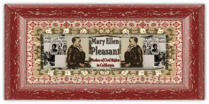 Mary Ellen Pleasant(19 aug 1817 – 04 jan 1904 | Philadelphia PA - San Francisco CA) abolitionist, social activist, entrepreneur, philanthropist, aka Mammy Pleasant, Mother of Human Rights in California | women.born © susan.powers.bourne