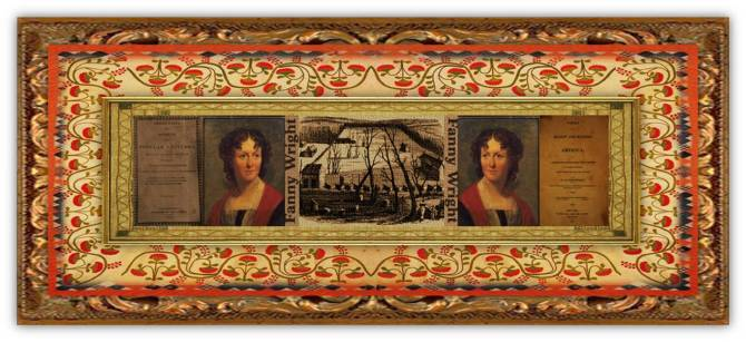 Frances [Fanny] Wright(06 sep 1795 – 13 dec 1852 | Dundee, Scotland - Cincinnati OH) Scottish-American author,lecturer, feminist, freethinker, abolitionist, social reformer, utopian commune founder | women.born © susan.powers.bourne