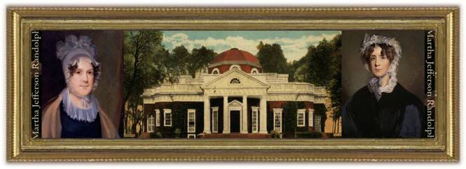 Martha [Patsy] Jefferson Randolph (27 sep 1772 - 10 oct 1836 | Monticello, Virginia, British America - Albemarle County VA) US Presidential daughter, acting US First Lady, inherited Monticello from father Thomas Jefferson | women.born © susan.powers.bourne