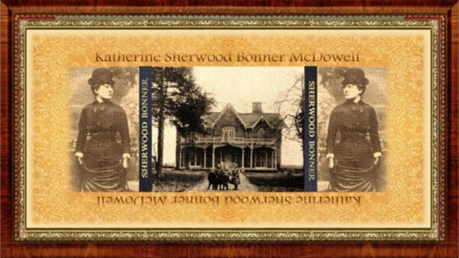 26 feb 1849 Katherine Sherwood Bonner McDowell